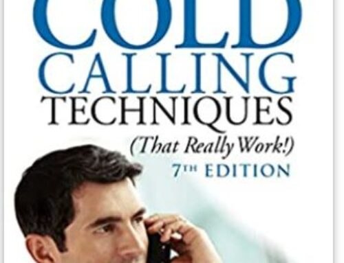 Cold Calls + Email Tactics + Follow up Calls